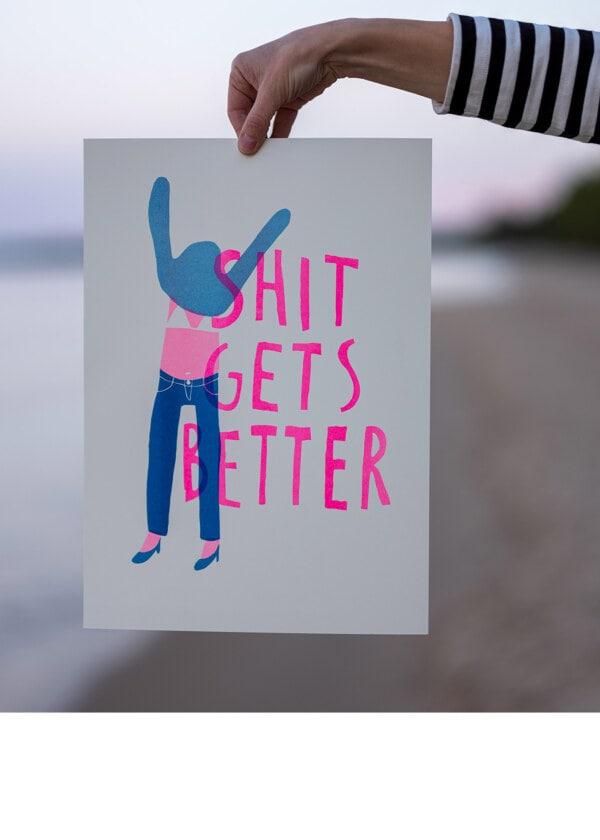 Poster-Shit gets better-29,7 x 42 cm, risograph print on Munken Pure, 200g-02